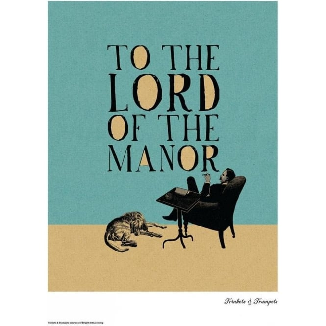 To the Lord of the Manor