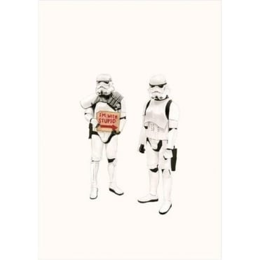 I'm with Stupid - Stormtrooper